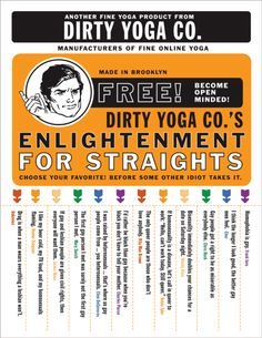 """Dirty Yoga Co.'s """"Free Enlightenment"""" - Gay Pride NYC 2012 version: """"Enlightenment for Straights""""."""