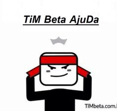 Tim beta Ajuda ae! :D