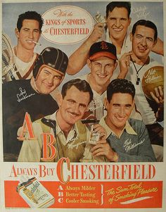 "Vintage 1940s Chesterfield Cigarettes advertisement - ""With the Kings of Sports it's Chesterfield"" featuringTed Williams, Sid Luckman, Bobby Riggs, Adolph Kiefer, Stan Musial, Nat Holman - 1947"