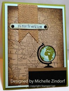 You Mean the World to Me - MZ by Zindorf - Cards and Paper Crafts at Splitcoaststampers