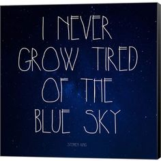 Blue Sky - Stephen King Quote by Quote Master Canvas Art