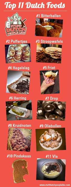 Top 11 Dutch foods in Holland. However the one that says pindakaas, peanutbutter, I'd say is pretty universal, not typically Dutch? Top 11 Dutch foods in Holland. I Amsterdam, Amsterdam Travel, Utrecht, Rotterdam, Poffertjes, Netherlands Food, Learn Dutch, Dutch People, Going Dutch