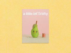 <3 a little bit crafty, lovely pear by Evie Barrow