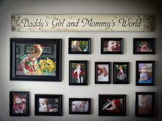 Daddy's Girl and Mommy's World, @Lindsey Grande Grande Grande Potts, so true no matter what age:)