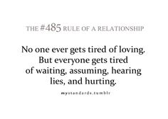 Rules of a relationship Relationship Rules, Relationships Love, Quotes To Live By, Me Quotes, Funny Quotes, Tired Of Love, It's Over Now, Win My Heart, Truth Of Life