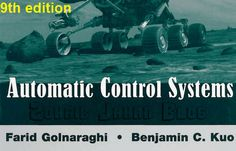 Free download 9th edition of Automatic Control Systems by Farid Golnaraghi and…