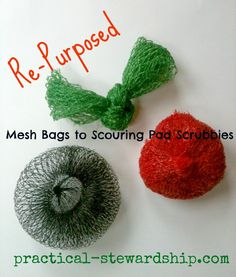 This is so simple and clever it's genius. Re-purposed Mesh Bags to Scouring Pad Scrubbies