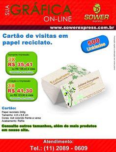 A Sower Express está com ofertas para diversos impressos. Cartão de visitas em papel reciclato, a partir de 500 unidades. Pague tudo em até 3X sem juros.  www.sowerexpress.com.br