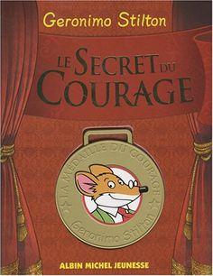 Le Secret du Courage de Geronimo Stilton http://www.amazon.fr/dp/2226177841/ref=cm_sw_r_pi_dp_hI7jub14QG56P