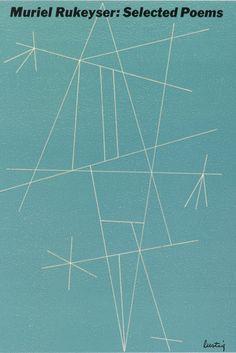 Muriel Rukeyser: Selected Poems, 1951