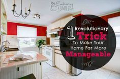One Revolutionary Trick to a Make Your Home Far More Managable
