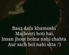 Somethings are better kept hidden. Shyari Quotes, Poetry Quotes, Hindi Quotes, Love Quotes, Love Thoughts, Urdu Thoughts, Sad Words, Deep Words, My Poetry