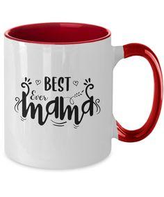Best ever Mama, Mothersday, gift, Mom Coffee Mug Mothersday Gift, Coffee Mugs, Mom, Coffee Cups, Coffeecup, Mothers, Coffee Mug