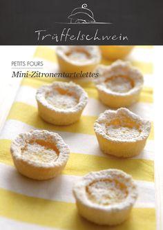 Mini-Zitronentartelettes #petitsfours