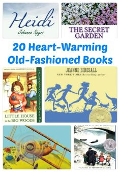 20 Heart-Warming Old Fashioned Books for Kids   Mommy Evolution Kids Reading, Teaching Reading, Reading Lists, Book Lists, Happy Reading, Reading Time, Teaching Tools, Homeschool Books, Homeschooling