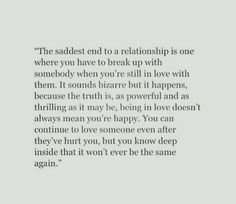 Break Up Quotes; It hurts a lot because it mattered a lot but I have to get over this because sometimes the right thing is hardest . Sad Quotes, Great Quotes, Quotes To Live By, Inspirational Quotes, Bad Breakup Quotes, Heartbreak Qoutes Hurt, First Love Heartbreak, Breakup Motivation, The Words