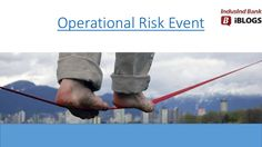 #Operationalriskevent helps banks to manage losses due to process, system or human failures, unexpected events and protect a bank from collapse.