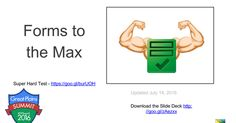 Google Forms to the Max