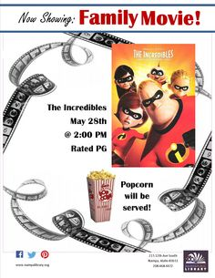 """Family Movie Program: The Incredibles!  Come and enjoy a family movie matinee at the library. We will be showing the film """"The Incredibles"""" PG and serving popcorn.                  All Ages Welcome"""
