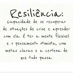 "bynina: "" Que nunca nos falte essa tal ""resiliência"". #regram @terapia_da_alma que super indico! #frases #resiliência #paciência #força #sabedoria #autoajuda #autoconhecimento #pensamentopositivo #terapiadaalma """