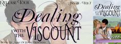 Tracey A Wood's - The Author's Blog - Blog spot: Dealing with the Viscount by Clair Brett - Release...