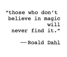 Image via We Heart It https://weheartit.com/entry/52569754/via/1768702 #amor #author #beautiful #book #cheerup #childhood #dahl #happiness #happy #hope #inspiration #life #love #magic #mathilda #memories #motivation #quote #quotes #reading #RoaldDahl #text #thoughts #truth #vida #writer #thewitches #fitspiration #90's #verdad