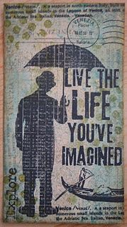Live the life you've imagined - Darkroom Door and Tim Holtz stamps
