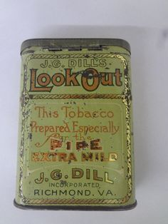 VINTAGE ADVERTISING RARE JG DILL'S LOOK OUT TOBACCO VERTICAL POCKET TIN 254-Y | eBay