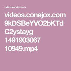 videos.conejox.com 9kDSBeYVO2bKTdC2ystayg 1491903067 10949.mp4