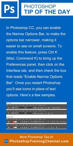 In Photoshop CC, you can enable the Narrow Options Bar, to make the options bar narrower, making it easier to see on small screens. To enable this feature, press Ctrl K (Mac: Command K) to bring up the Preferences panel, then click on the Interface tab, and then check the box that reads 'Enable Narrow Options Bar'. Once you restart Photoshop you'll see icons in place of text options. Here's a few samples.