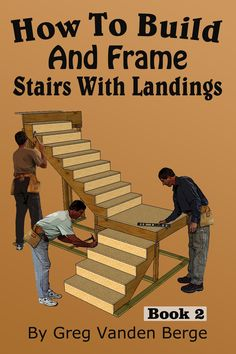 How To Build and Frame Stairs with Landings - YouTube