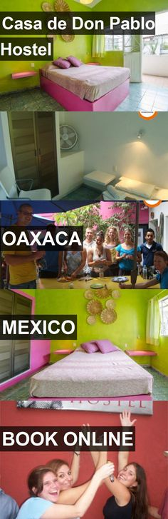 Casa de Don Pablo Hostel in Oaxaca, Mexico. For more information, photos, reviews and best prices please follow the link. #Mexico #Oaxaca #travel #vacation #hostel
