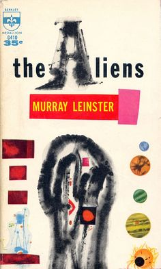 """""""The Aliens"""" by Murray Leinster (1960) by CoffeeInSpace, via Flickr"""