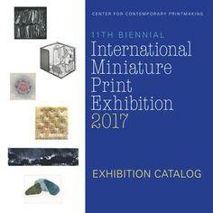 2017 CCP MiniPrint Exhibition Catalog