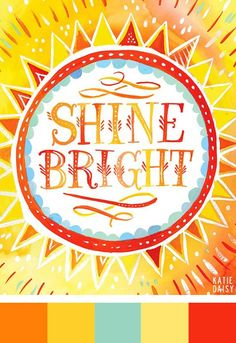 If you have nice thoughts, they will shine out of you and you will always look lovely. Think positive and shine. ♥