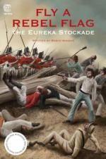 Fly a Rebel Flag: the battle of Eureka ISBN9781876372231