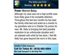 Although my case was not a high profile case Evan Kelly gave it his complete attention....