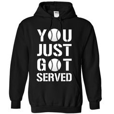 You Just Got Served Baseball T Shirt, Hoodie, Sweatshirt