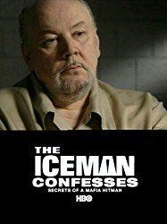The Iceman Confesses: Secrets of a Mafia Hitman (2001)