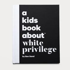 Quick Take What white privilege isandhow to use privilege for good. For Ages 6+ What's Inside We've neglected the topic of white privilege for too long. This book directly addresses the myth that all children start from the same spot. White children growing up today need to see their privilege and learn how to use it Development Milestones, Meaningful Conversations, Kids Growing Up, This Is A Book, Page Turner, What Is Life About, Book Gifts, Best Self, Bebe