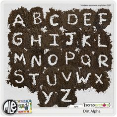 Dirt Alpha:  I think every mom needs this one! https://scraporchard.com/market/Dirt-Alpha-Digital-Scrapbook-mle-Card.ht