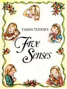 Tasha Tudor Art | Tasha Tudor's Five Senses by Tasha Tudor
