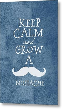 Keep Calm Mustache Metal Print