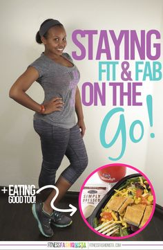 Staying Fit and Fabulous on the Go - Fitness Fashionista