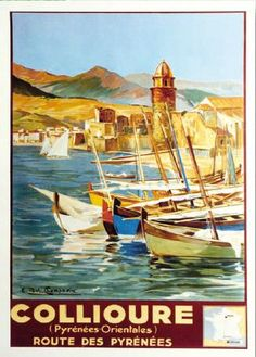 Giclee Print: Collioure, France - Eastern Pyrenees - Railways Paris-Orleans-Midi by E. Old Poster, Retro Poster, Vintage Advertisements, Vintage Ads, French Vintage, Travel Ads, Travel And Tourism, Tourism Poster, Ville France