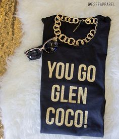 Muscle Tanks You Go Glen Coco  Inspired by Mean by ESEFApparel