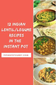 12 Indian lentil legume instant pot