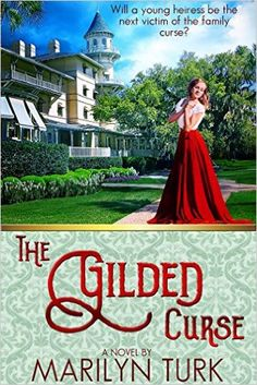 The Gilded Curse: Will the young heiress be the next victim of her family's curse? - Kindle edition by Marilyn Turk. Religion & Spirituality Kindle eBooks @ Amazon.com.