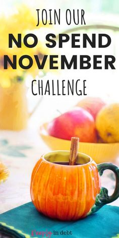 Trying a no spend challenge is a great way to jump start your finances and get on the right track. Join us for a No Spend November-- details here. November Challenge, No Spend Challenge, Savings Challenge, Money Saving Challenge, Savings Plan, Ways To Save Money, Make More Money, Money Tips, Money Saving Tips