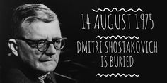 14 August Composer Dmitri Shostakovichis buried in the Novodevichy Cemetery Dmitri Shostakovich, High School Students, Bury, Student Learning, Cemetery, Moscow, History, Life, Historia
